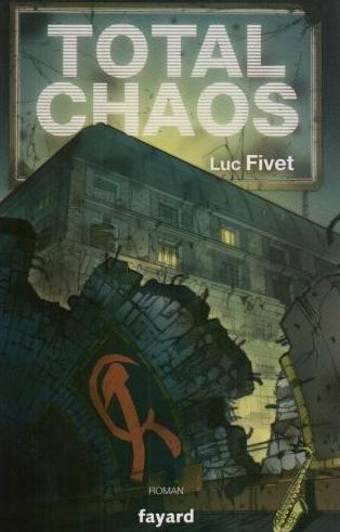 Luc Fivet Total Chaos