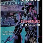 A propos du festival polar de Cognac  19 20 et 21 octobre 2012…