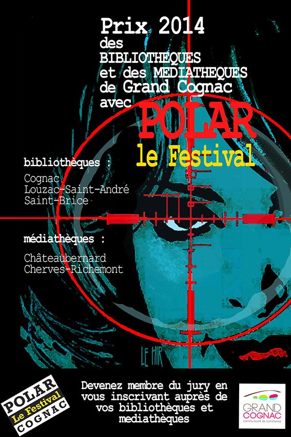 Cognac Polar Le Festival Prix des Bibliothèques Médiathèques