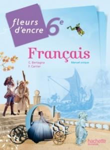 fleurs d'encre 6eme - manuel scolaire - Hachette education